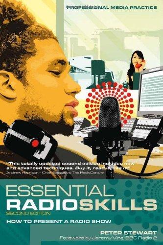 Essential Radio Skills: How To Present A Radio Show (Professional Media Practice) by Peter Stewart (2010-08-03) par Peter Stewart