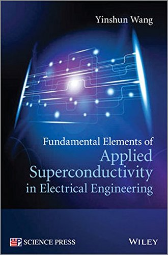 Fundamental Elements of Applied Superconductivity in Electri