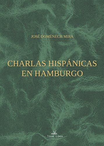 Charlas hispánicas en Hamburgo por José Domenéch Mira
