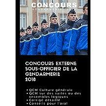 Concours externe Sous-officier de la gendarmerie 2018: QCM de culture générale, QCM portant sur des suites ou des ensembles logiques à résoudre, corrigé détaillé