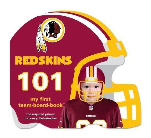 Washington Redskins 101 (101: My First Team-Board-Books) by Brad Epstein (2010) Board book
