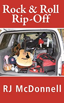 Rock & Roll Rip-Off (Rock & Roll Mystery Series Book 2) (English Edition) von [McDonnell, RJ]