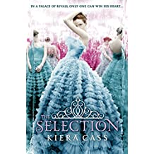 The Selection (The Selection, Book 1) (The Selection Series) (English Edition)
