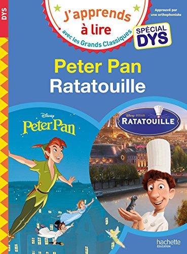 Peter Pan/Ratatouille - Lectures Disney Spéciales DYS par Collectif Disney