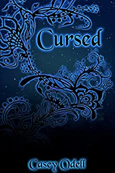 Cursed (Cursed Magic Series, Book One) by [Odell, Casey]