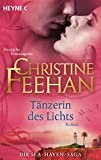Tänzerin des Lichts: Roman (Die Sea-Haven-Serie, Band 6) - Christine Feehan
