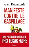 Manifeste contre le gaspillage (Documents)