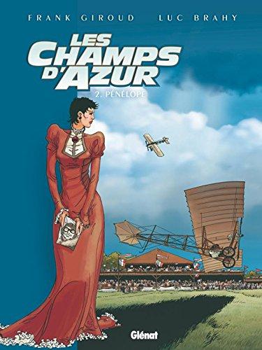 Les Champs d'azur - Tome 02: Pénélope