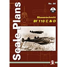 Scale Plans No. 56: Messerschmitt Bf 110 C & D 1/32 (Scale Pans)