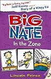 Big Nate in the Zone (Big Nate)