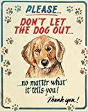 Hauser--Dog Out Tin Sign 12 x 15in
