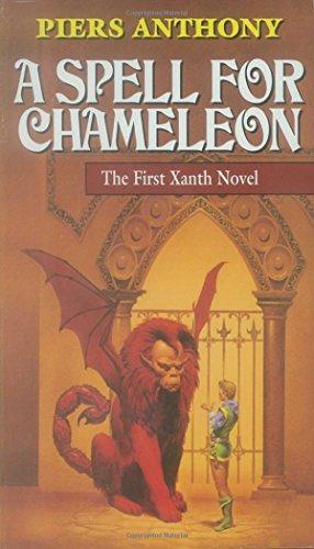 A Spell for Chameleon (Xanth Novels) (Xanth Novels (Paperback))
