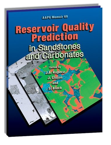 Reservoir Quality Prediction in Sandstones and Carbonates (AAPG Memoirs)