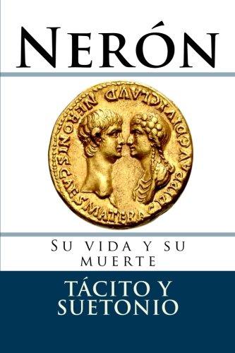 Neron: Su vida y su muerte (Documentos) por Cornelio Tacito