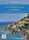 WandernDeluxe / Fernwandern an der Amalfiküste: In sechs Tagen zu Fuß von Salerno nach Sorrent - Frank Ehlers