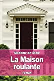 Telecharger Livres La maison roulante (PDF,EPUB,MOBI) gratuits en Francaise