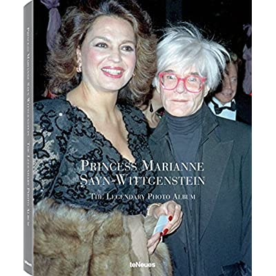 Princess Marianne Sayn-Wittgenstein : The Legendary Photo Album
