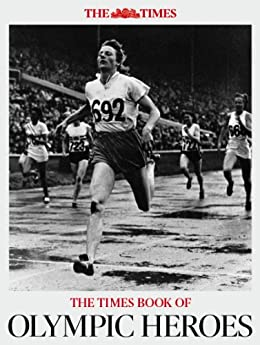 The Times Book of Olympic Heroes by [Times, The]