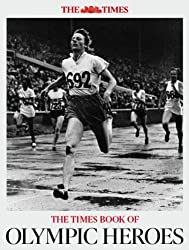 The Times Book of Olympic Heroes