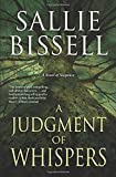 A Judgment of Whispers: A Novel of Suspense (A Mary Crow Novel) by Sallie Bissell (2015-09-08) - Sallie Bissell