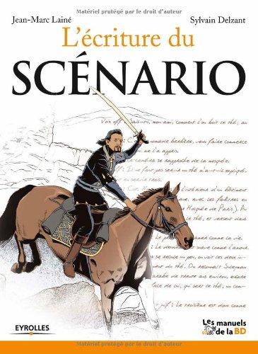 L'écriture du scénario par Sylvain Delzant