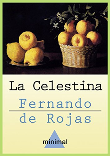 La Celestina eBook: De Rojas, Fernando: Amazon.es: Tienda Kindle