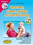 Sprechen, singen, spielen mit den Kleinsten (MediaBook): Sprachliche Entwicklung spielerisch und musikalisch fördern (Ökotopia Mit-Spiel-Lieder)