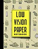 "Low Vision Paper Notebook: Low Vision Lined Paper, Low Vision Writing Paper, Cute Army Cover, 8.5"" x 11\"", 200 pages"