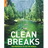 Clean Breaks: 500 new ways to see the world (Rough Guide Travel Guides)