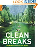 Clean Breaks: 500 New Ways to See the...
