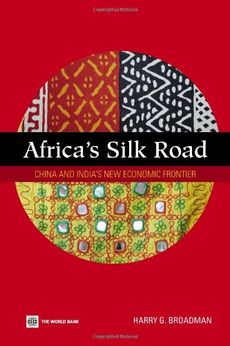 africas-silk-road-china-and-indias-new-economic-frontier