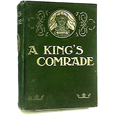 A King's Comrade A Story Of Old Hereford
