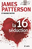 La 16e séduction (Thrillers)