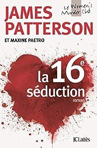 La 16e séduction par James Patterson