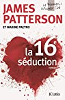 La 16e séduction par Patterson