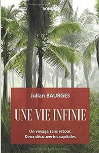 Une vie infinie par Julian Baurges