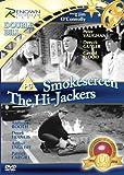 Hi-Jackers / Smokescreen [DVD]