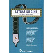 Letras de Cine: Incluye Cronicas de Cine, Filmografias, y Vida y Obra de Numerosos Cineastas.