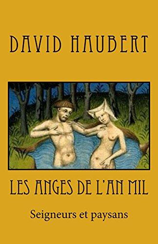 Les anges de l'an mil: roman (French Edition)