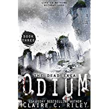 Odium III: The Dead Saga: Volume 3