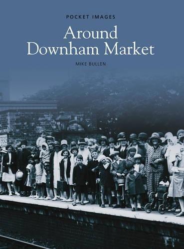 Downham Market (Pocket Images)