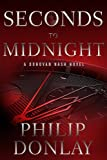 Seconds to Midnight (Donovan Nash Thrillers)