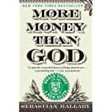 By Mallaby, Sebastian ( Author ) [ More Money Than God: Hedge Funds and the Making of a New Elite By May-2011 Paperback