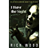 I Have the Sight: A Gripping Paranormal Exorcism Horror (EDWARD KING Book 1)