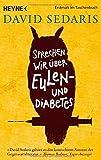 Sprechen wir über Eulen - und Diabetes von David Sedaris