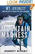 #9: Mountain Madness: Mt. Everest and the Life & Legacy of Scott Fischer