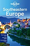 Southeastern Europe (Lonely Planet Southeastern Europe)