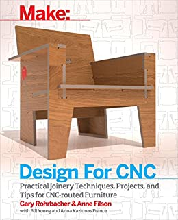 Design for cnc furniture projects and fabrication technique ebook design for cnc furniture projects and fabrication technique by rohrbacher gary filson fandeluxe Choice Image