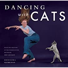 Dancing with Cats by Burton Silver (2014-04-01)