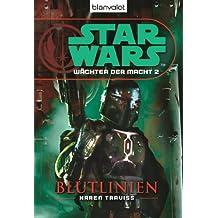 Star Wars Wächter der Macht 2: Blutlinien